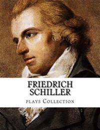 Friedrich Schiller, Plays Collection