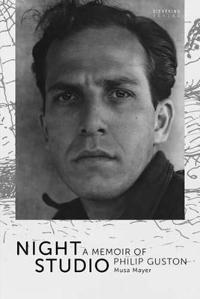 Night Studio: A Memoir of Philip Guston