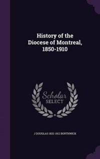 History of the Diocese of Montreal, 1850-1910