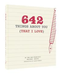 642 Things About You (That I Love)