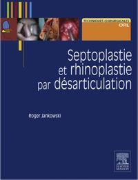 Septoplastie et rhinoplastie par desarticulation