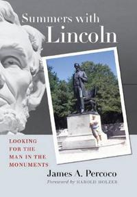 Summers with Lincoln