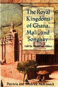 Royal Kingdoms of Ghana, Mali, and Songhay
