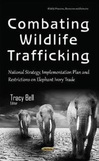 Combating Wildlife Trafficking
