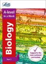 Letts A-Level in a Week - New 2015 Curriculum - A-Level Biology Year 2: In a Week