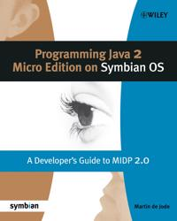 Programming Java 2 Micro Edition for Symbian OS: A Developer's Guide to Midp 2.0