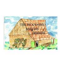 The Woodshed and His Friends