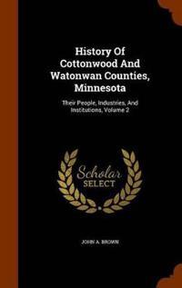 History of Cottonwood and Watonwan Counties, Minnesota