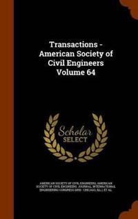 Transactions - American Society of Civil Engineers Volume 64