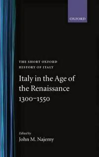 Italy In The Age Of Renaissance 1300-1550