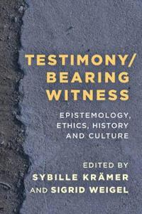 Testimony / Bearing Witness