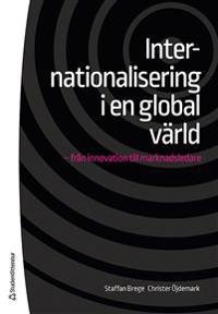 Internationalisering i en global värld - - från innovation till marknadsledare