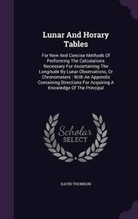 Lunar and Horary Tables
