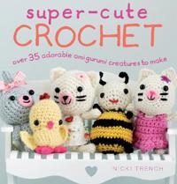 Super-Cute Crochet
