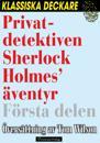 Privatdetektiven Sherlock Holmes' äventyr – Första delen