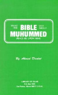 What the Bible Says about Muhummed: Peace Be Upon Him
