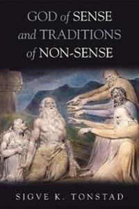 God of Sense and Traditions of Non-Sense