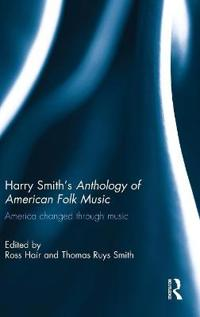 Harry Smith's Anthology of American Folk Music