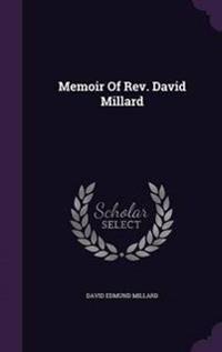 Memoir of REV. David Millard