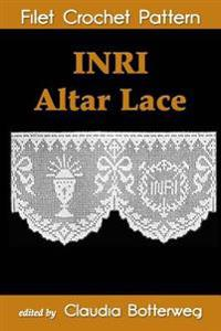 Inri Altar Lace Filet Crochet Pattern: Complete Instructions and Chart