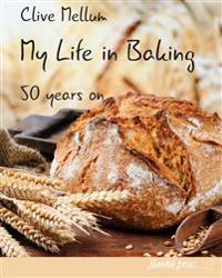 My Life in Baking: Fifty Years on