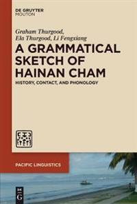 A Grammatical Sketch of Hainan Cham