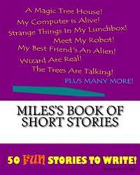 Miles's Book of Short Stories