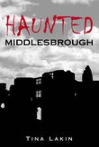 Haunted Middlesbrough