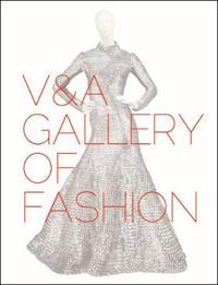 V&a Gallery of Fashion: Revised Edition