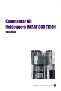 Kommentar till Heideggers VARAT OCH TIDEN