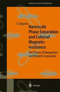 Nanoscale Phase Separation and Colossal Magnetoresistance