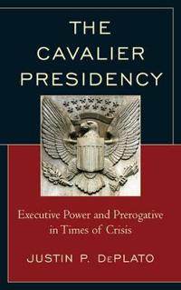 The Cavalier Presidency