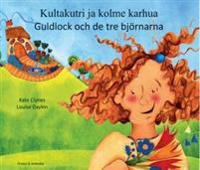 Guldlock och de tre björnarn (finska och svenska)