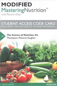 Modified Masteringnutrition with Mydietanalysis with Pearson Etext -- Standalone Access Code -- For the Science of Nutrition