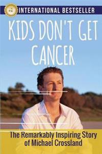 Kids Don't Get Cancer