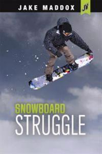 Snowboard Struggle