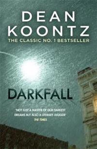 Darkfall - a remorselessly terrifying and powerful thriller