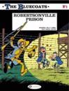 The Bluecoats 1, Robertsonville Prison