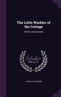 The Little Warbler of the Cottage