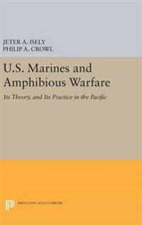U.s. Marines and Amphibious Warfare