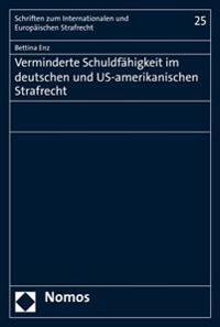 Verminderte Schuldfahigkeit Im Deutschen Und Us-Amerikanischen Strafrecht