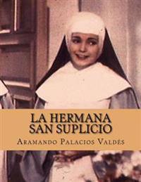 La Hermana San Suplicio