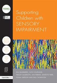 Supporting Children with Sensory Impairment
