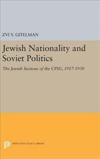 Jewish Nationality and Soviet Politics