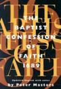 The Baptist Confession of Faith 1689