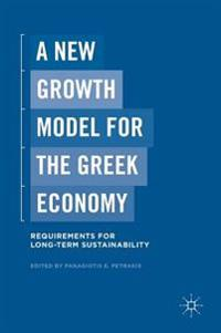 A New Growth Model for the Greek Economy