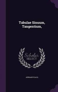 Tabulae Sinuum, Tangentium,
