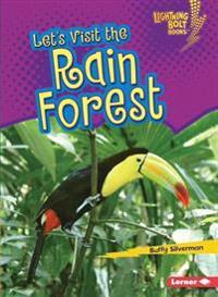 Lets Visit the Rain Forest