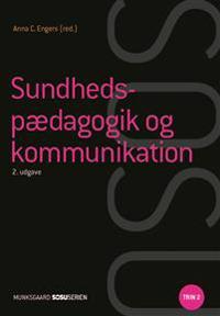 Sundhedspædagogik og kommunikation