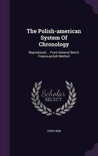 The Polish-American System of Chronology